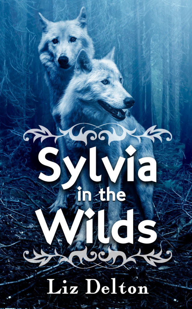 Sylvia in the Wilds by Liz Delton